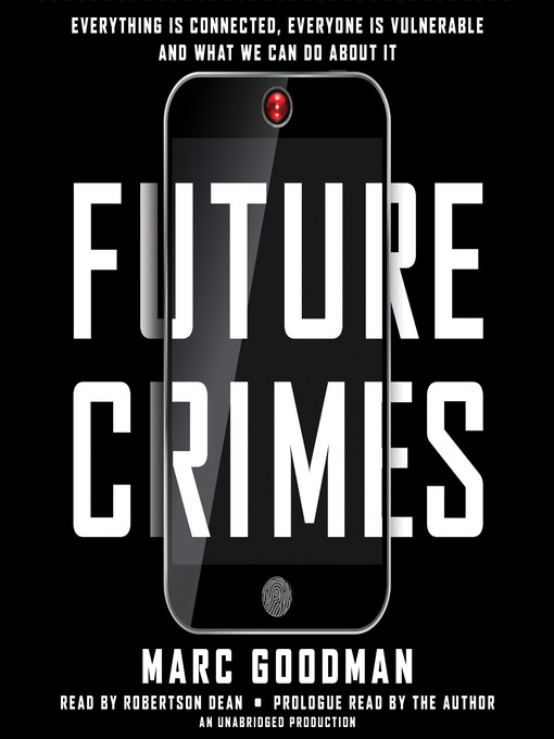 Title details for Future Crimes by Marc Goodman - Wait list